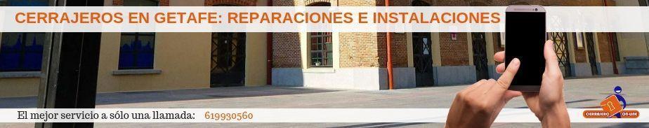Cerrajeros en Getafe (Madrid)